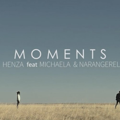 DJ Henza ft. Michaela, Нарангэрэл – Moments
