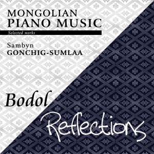 S.Gonchig-Sumlaa - Bodol / Reflections