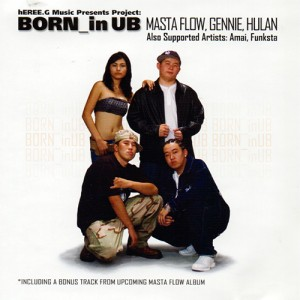 Masta Flow, Gennie, Hulan - Born_in UB