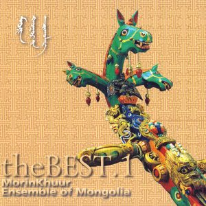 Morin khuur ensemble of Mongolia - The Best.1
